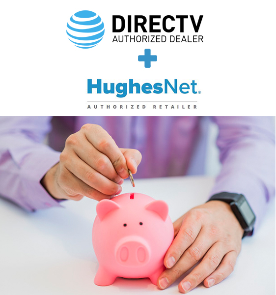 DIRECTV & HUGHESNET are better together!